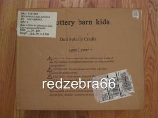 New in Box Pottery Barn Kids Baby Doll Spindle Cradle