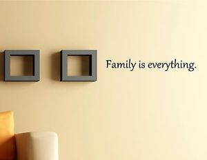 Family Is Everything Vinyl Wall Quotes Decals Sayings Home Decor Art