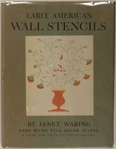 Early American Stencils on Walls Furniture Interior Painting Folk Art Waring