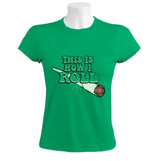 This Is How I Roll Women T Shirt Mariuana Rasta Weed Joint Marley Swoosh Hip Hop