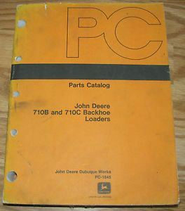 John Deere 710C 710B Backhoe Tractor Loader Parts Catalog Manual PC1845 JD