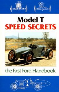 Model T Speed Secrets The Fast Ford Hand Book Hot Rod Rat Street Custom Racing