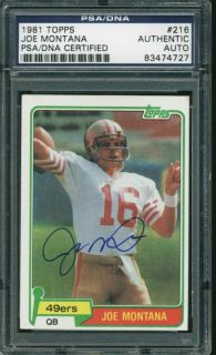 49ers Joe Montana Authentic Signed Card 1981 Topps Rookie RC 216 PSA DNA Slabbed