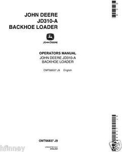 John Deere JD 310A Backhoe Loader Operators Maintenance Manual Book OMT66837