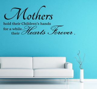 Mothers Hold Their Children's Hands for A While Hearts Vinyl Wall Decal Art J144
