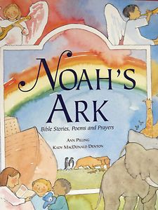 Noahs Ark Childrens Bible Stories Poems Prayers in Colour Paperback