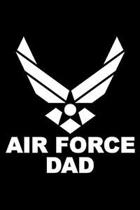 Custom Vinyl Air Force Dad Car Window or Laptop Decal Sticker