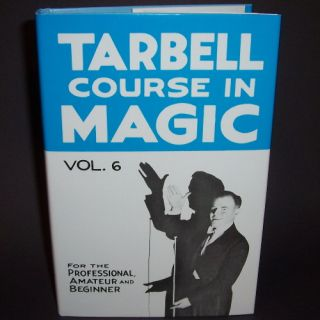 New Tarbell Course in Magic Vol 6 Book Learn Tricks