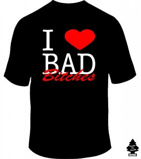 I Love Bad Bitches ASAP Rocky Kendrick Lamar Drake 2 Chainz Rap Hip Hop T Shirt