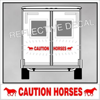 Caution Horse Reflective Decal Standardbred Sulky Thoroughbred Trailer Red 063