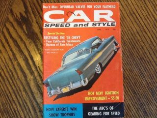April 1958 Car Speed and Style Magazine Rat Rods Hot Rods Kustom Customs