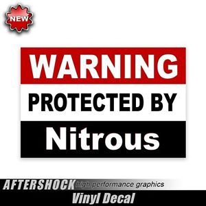 Warning Protected by Nitrous Sticker Tuner Racing Fast Car Decal