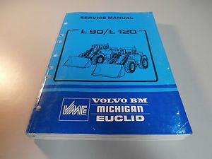 Volvo Michigan Euclid L90 L120 Wheel Loader Repair Shop Service Manual
