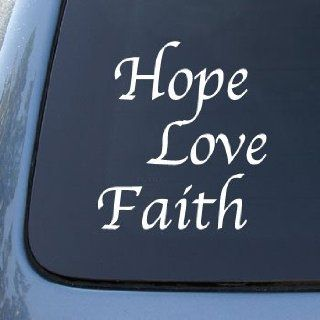 HOPE LOVE FAITH   Car, Truck, Notebook, Vinyl Decal Sticker #2076  Vinyl Color White