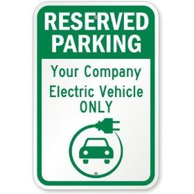 "Reserved Parking, [Your Company], Electric Vehicle Only, (with Graphic) Sign, 18"" x 12"""