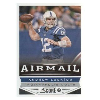 2013 Panini Score Football #234 Airmail Andrew Luck Indianapolis Colts NFL Trading Card Sports & Outdoors