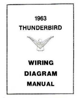1963 Ford Thunderbird Electrical Wiring Diagrams Schematics Manual Book Factory Automotive